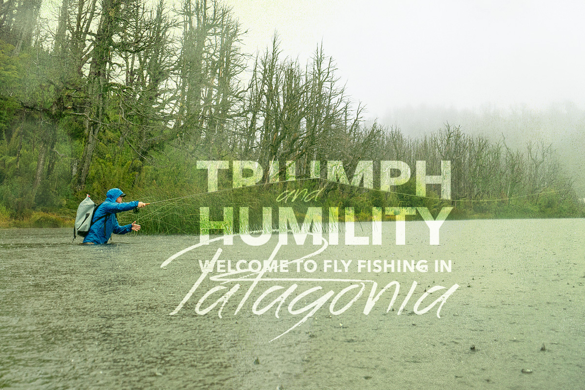 Patagonia Fly Fishing Road Trip Blog Post