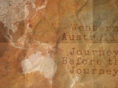 Western Australia Journey Before the Journey